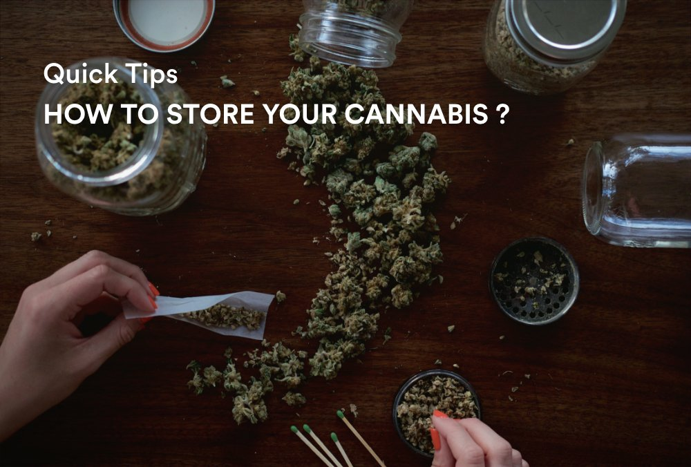 Learn How to Store Your Cannabis